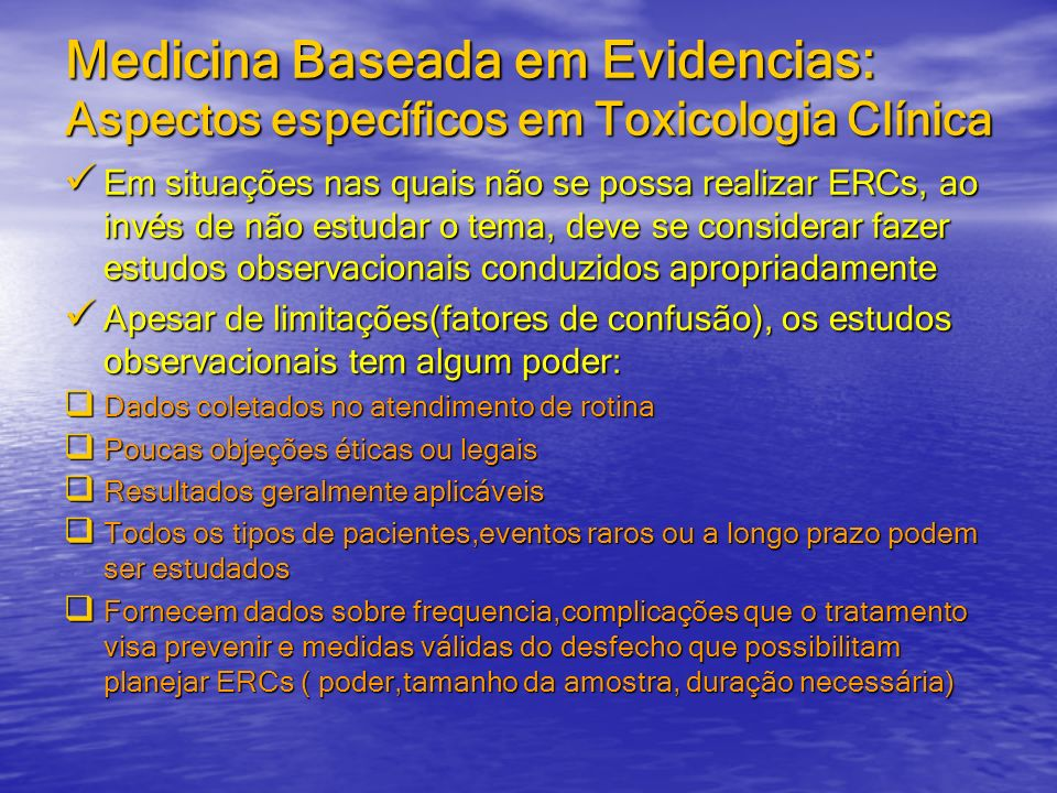 Medicina Baseada em Evidencias: Aspectos específicos em Toxicologia Clínica
