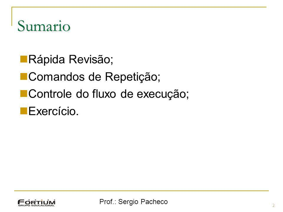 Sumario Rápida Revisão; Comandos de Repetição;