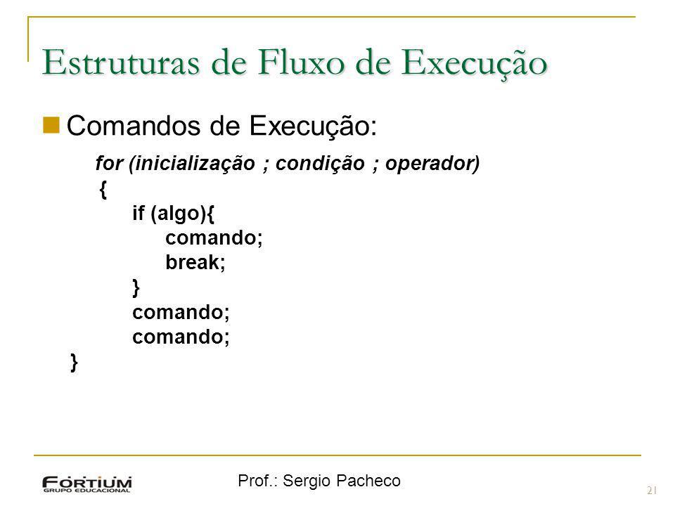 Estruturas de Fluxo de Execução
