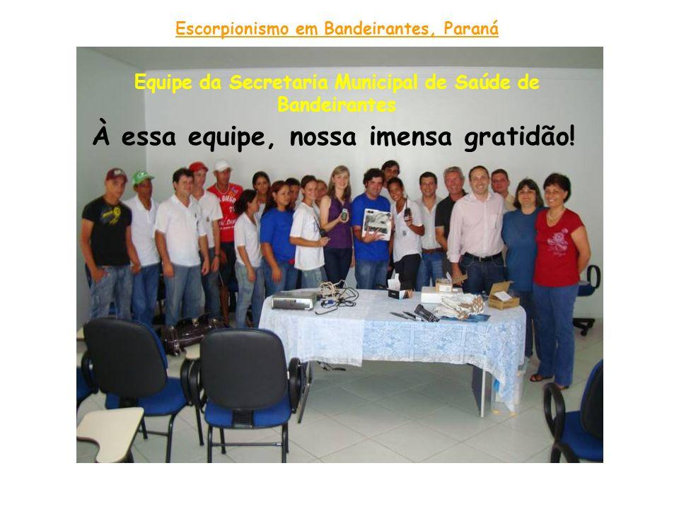 Equipe da Secretaria Municipal de Saúde de Bandeirantes