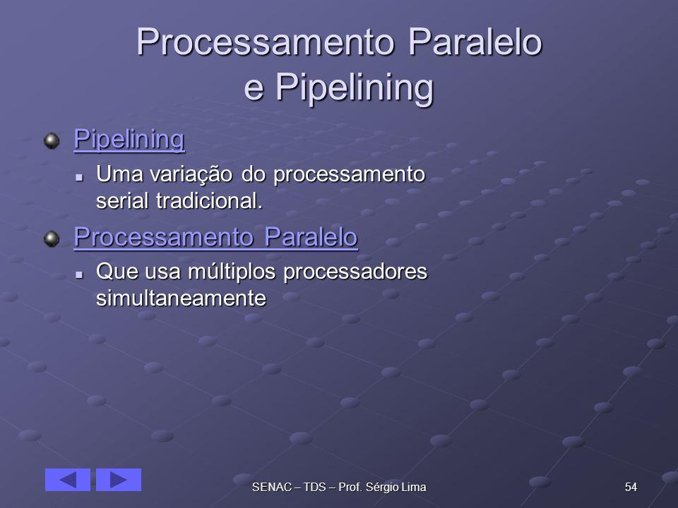 Processamento Paralelo e Pipelining