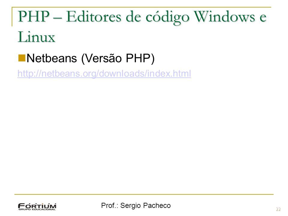 PHP – Editores de código Windows e Linux