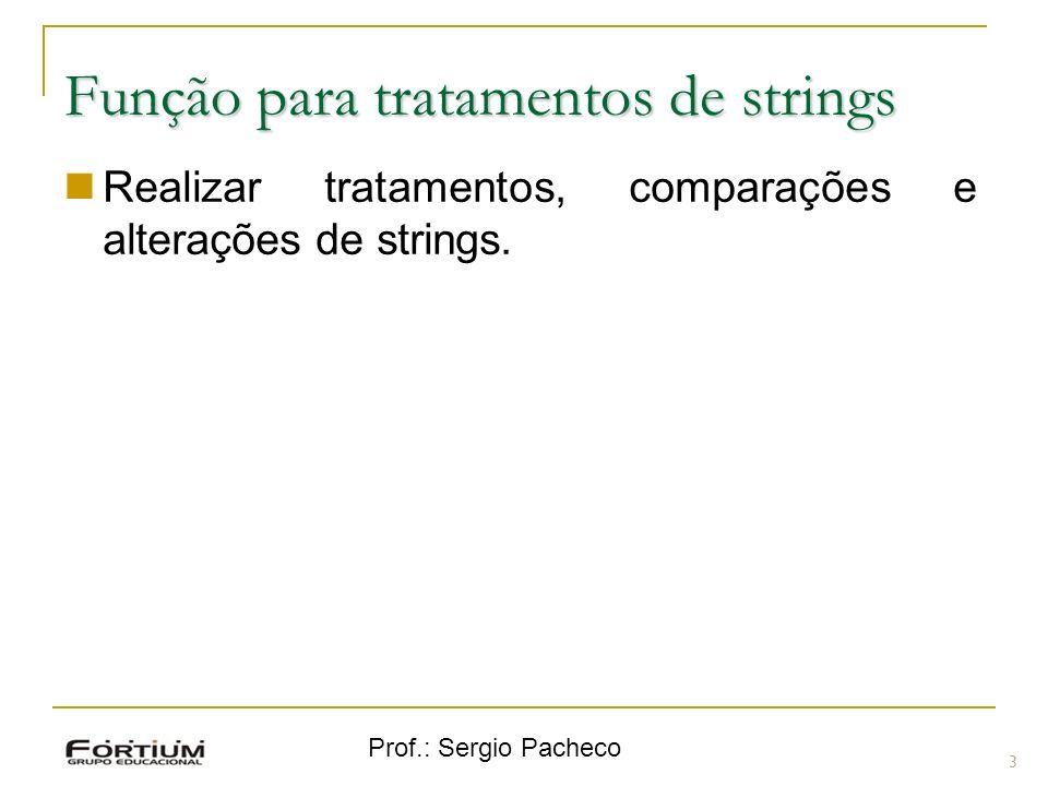 Função para tratamentos de strings