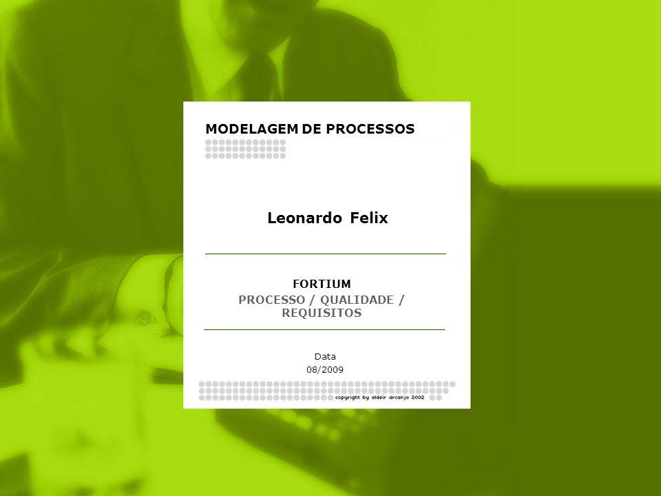 PROCESSO / QUALIDADE / REQUISITOS