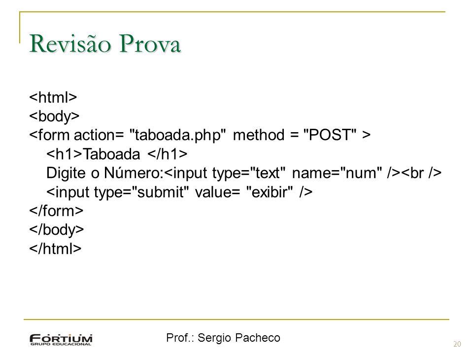 Revisão Prova <html> <body>