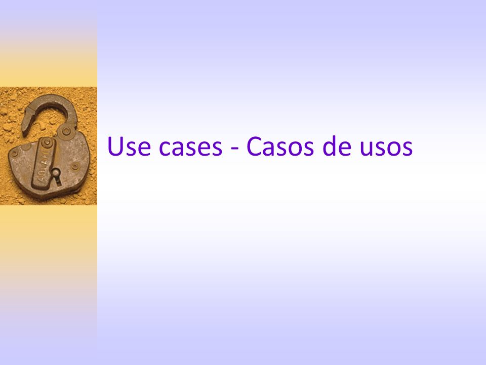 Use cases - Casos de usos