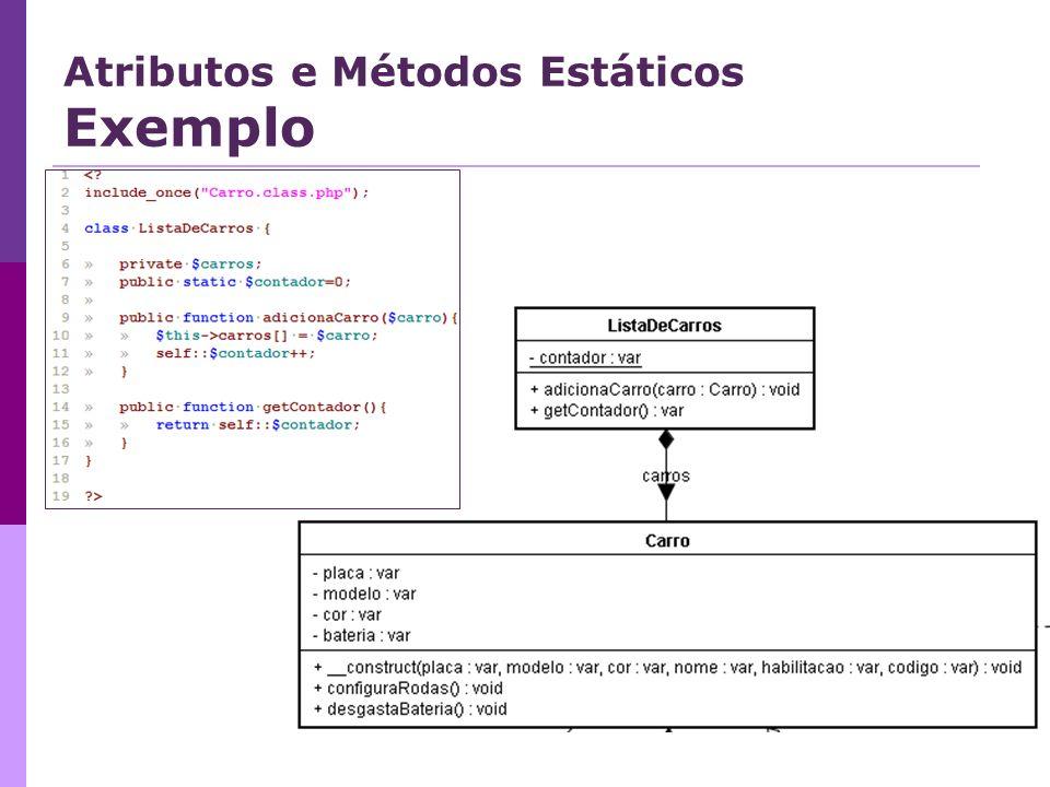 Atributos e Métodos Estáticos Exemplo