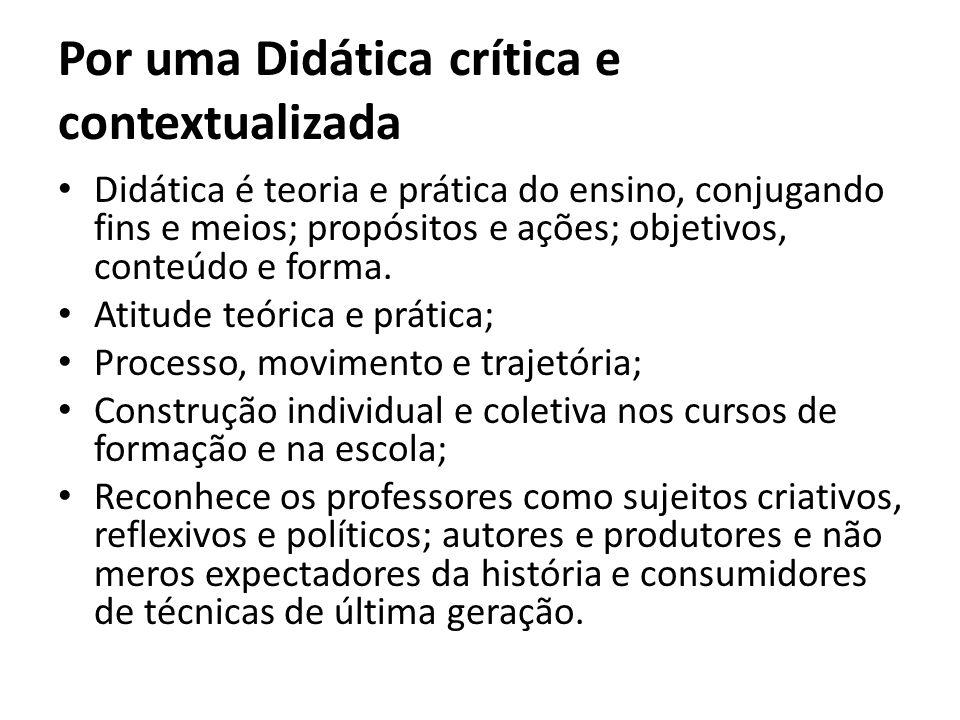Por uma Didática crítica e contextualizada