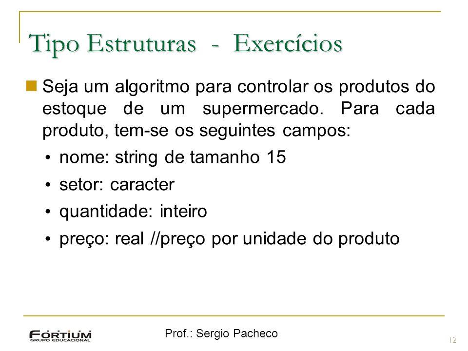 Tipo Estruturas - Exercícios