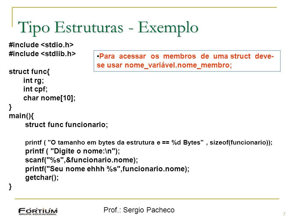 Tipo Estruturas - Exemplo