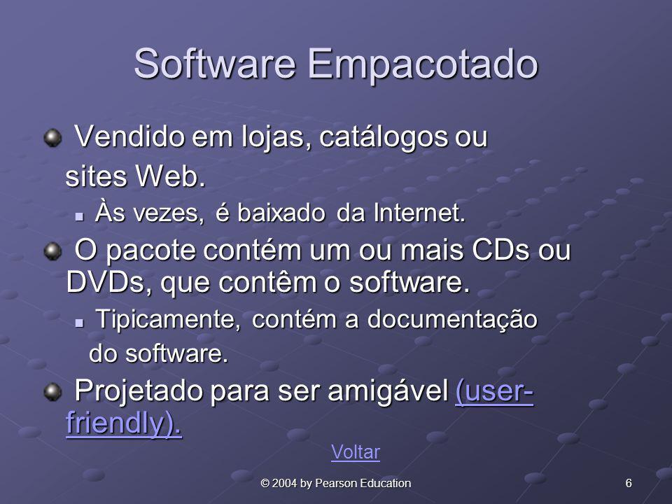 Software Empacotado Vendido em lojas, catálogos ou sites Web.