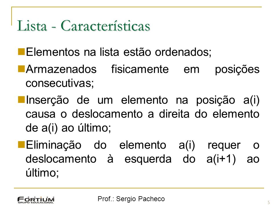 Lista - Características
