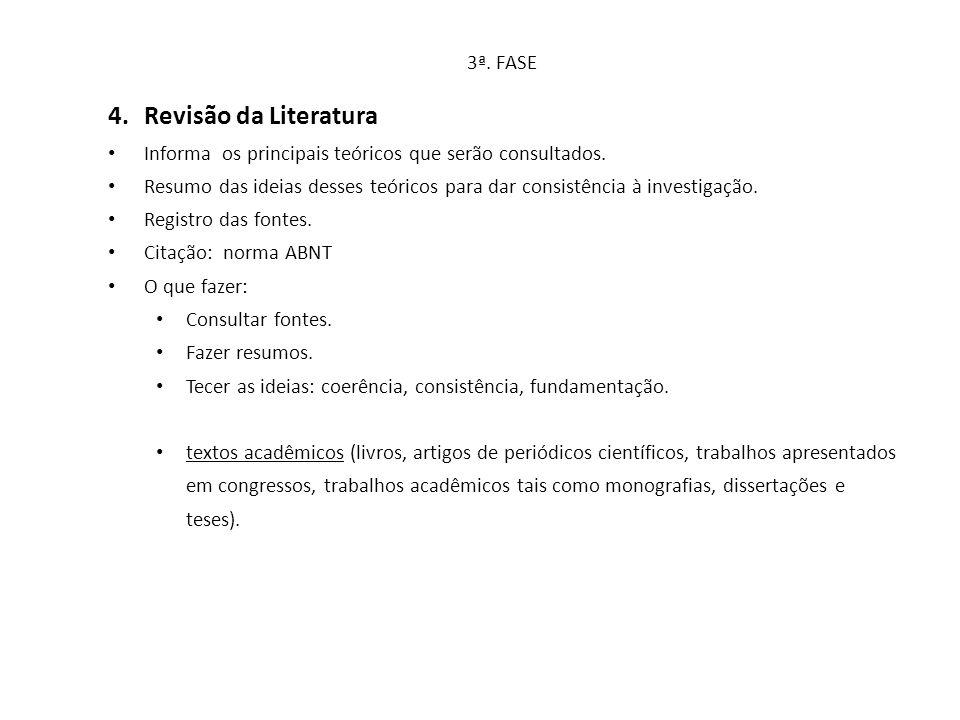 Revisão da Literatura 3ª. FASE