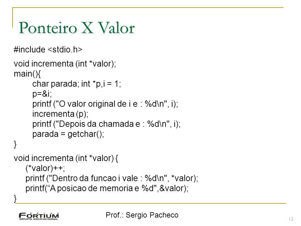 Ponteiro X Valor #include <stdio.h>