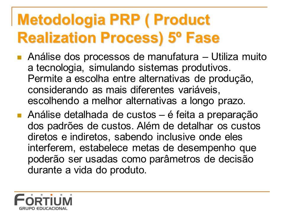 Metodologia PRP ( Product Realization Process) 5º Fase