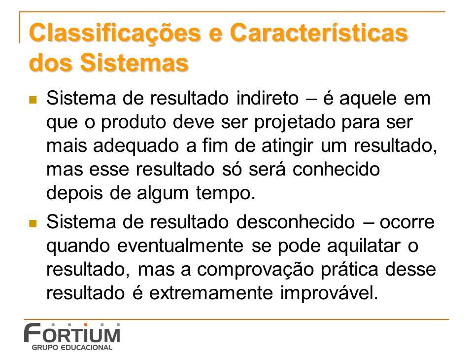 Classificações e Características dos Sistemas