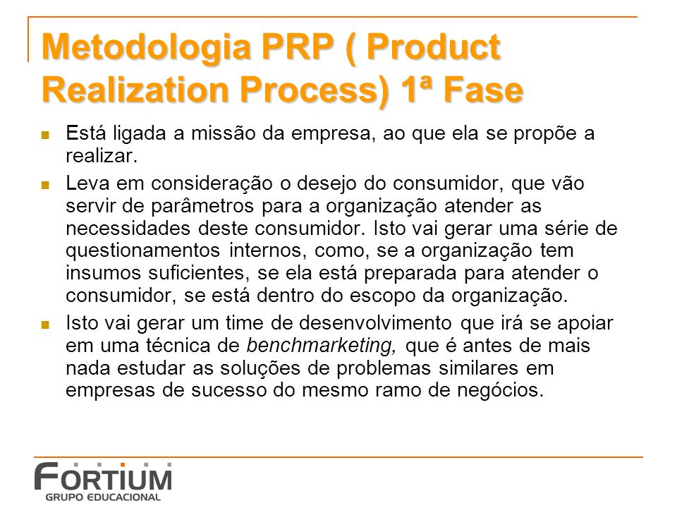 Metodologia PRP ( Product Realization Process) 1ª Fase