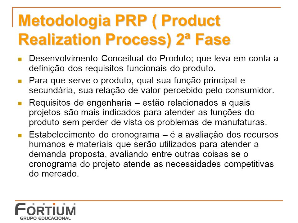 Metodologia PRP ( Product Realization Process) 2ª Fase