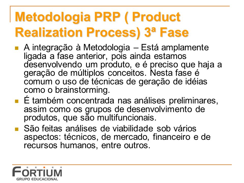 Metodologia PRP ( Product Realization Process) 3ª Fase