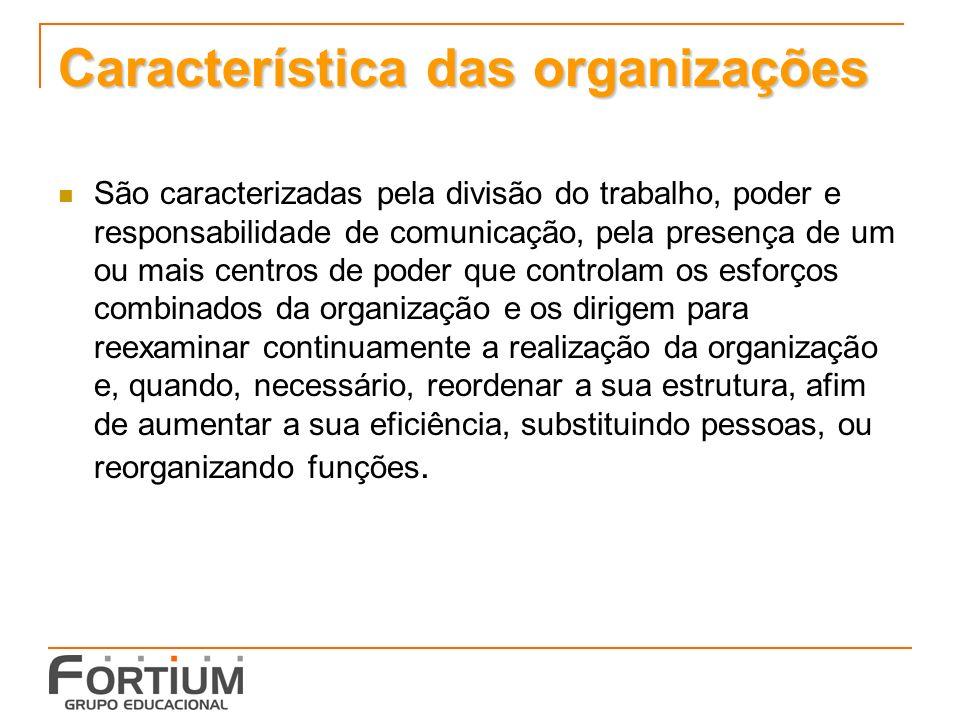 Característica das organizações