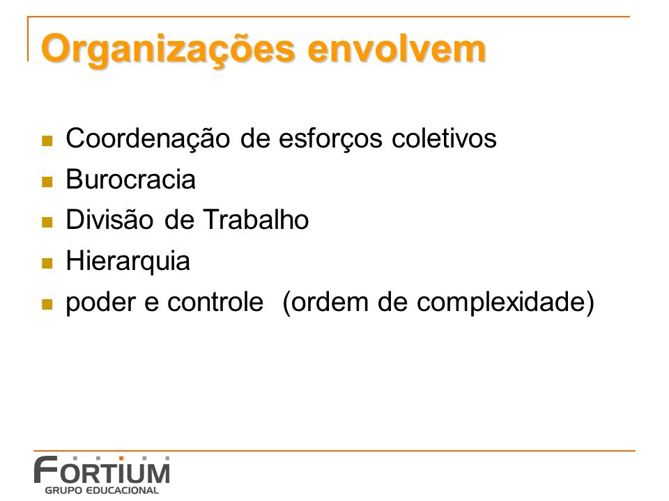 Organizações envolvem