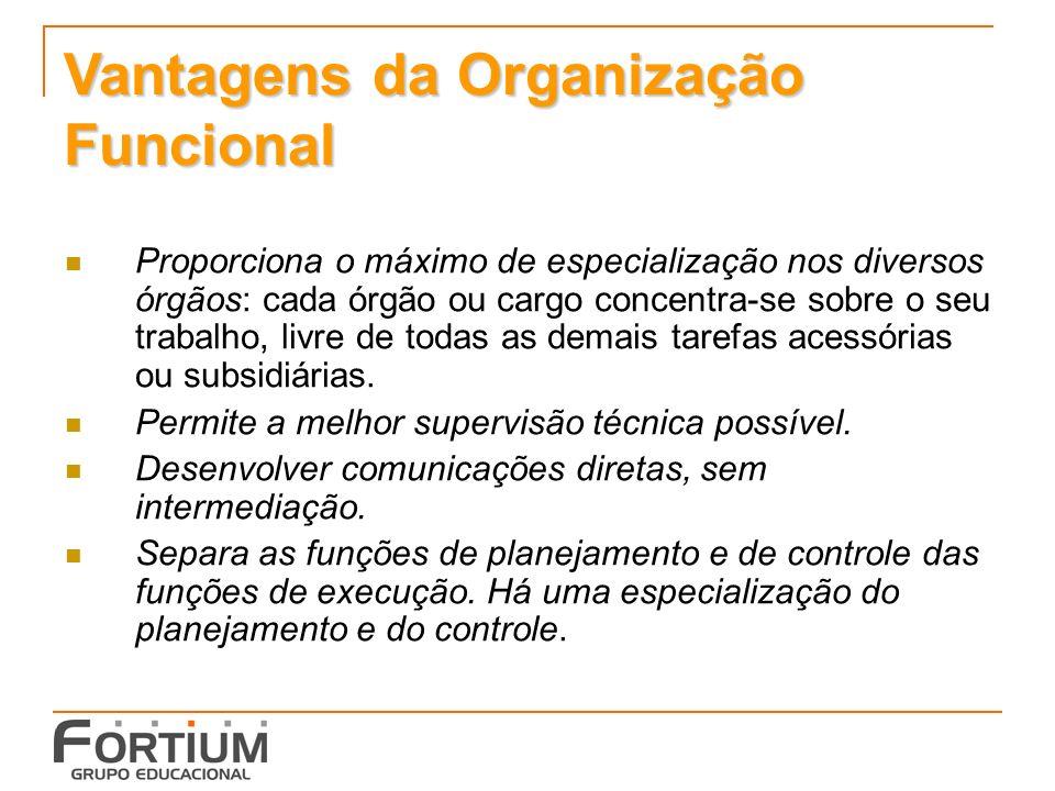 Vantagens da Organização Funcional
