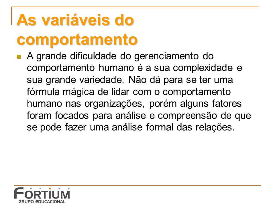 As variáveis do comportamento