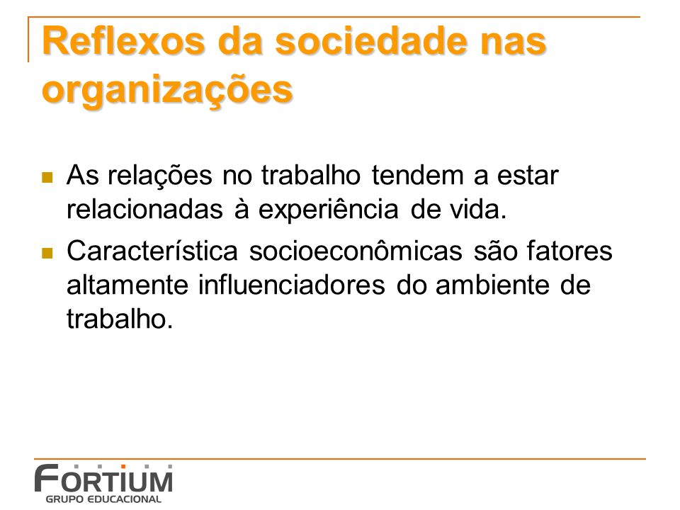 Reflexos da sociedade nas organizações