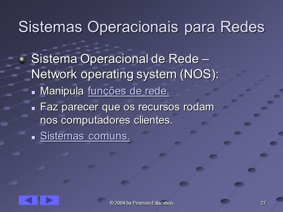 Sistemas Operacionais para Redes