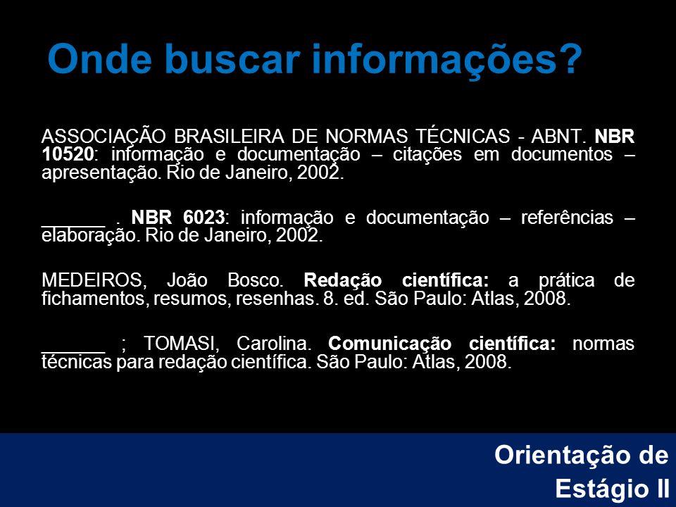 Onde buscar informações