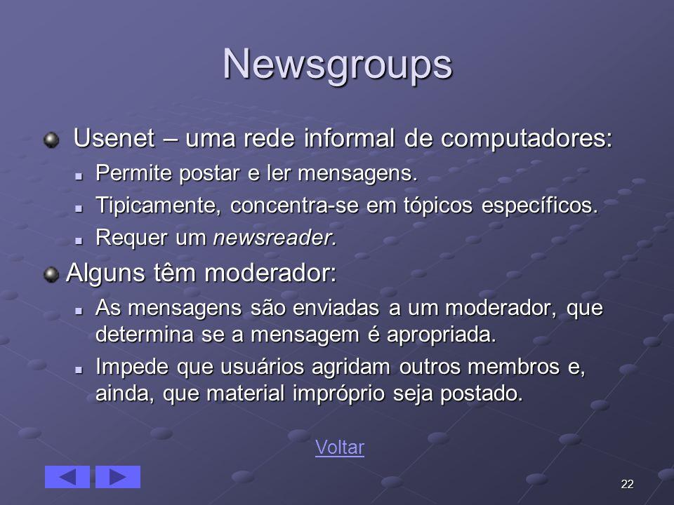 Newsgroups Usenet – uma rede informal de computadores: