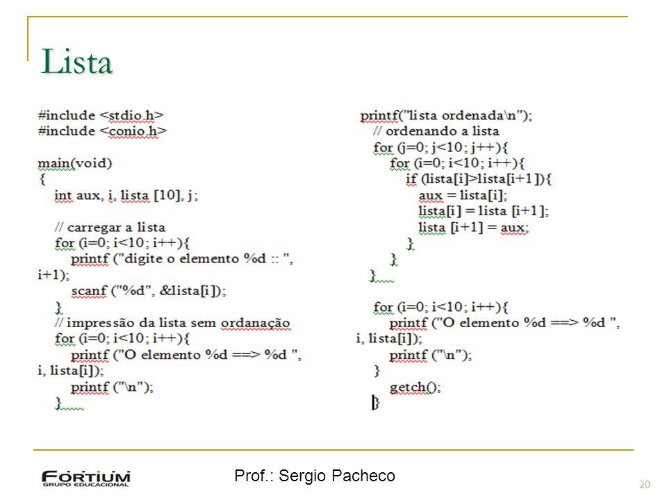 Lista Prof.: Sergio Pacheco 20 20