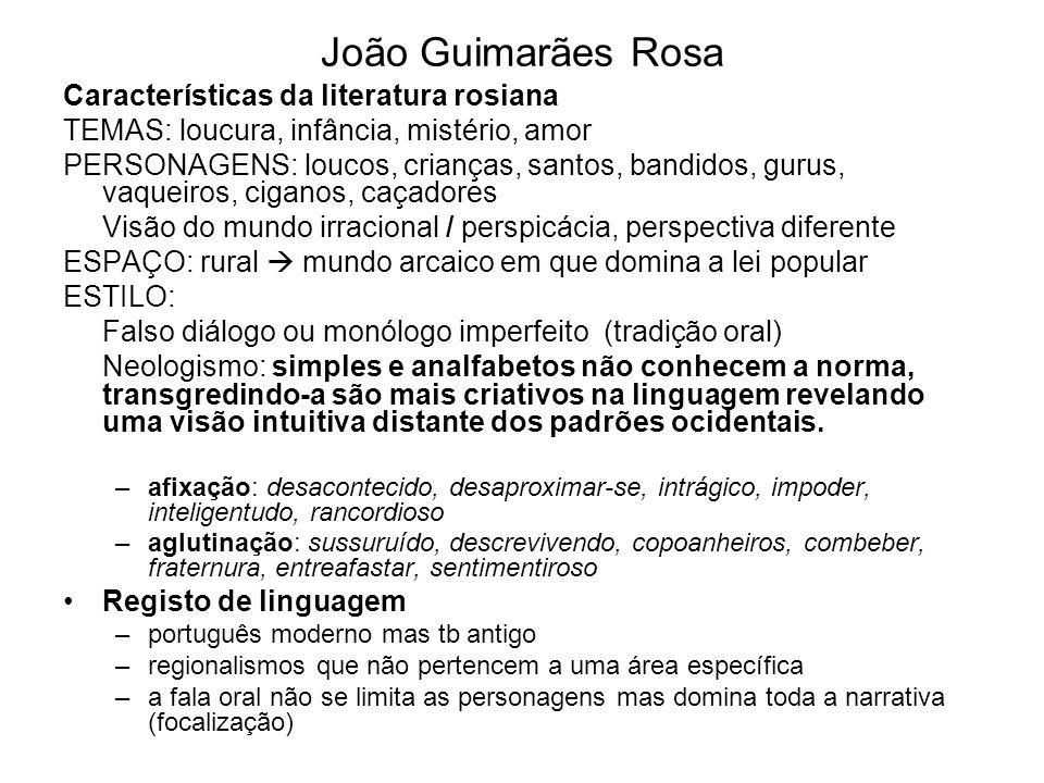 João Guimarães Rosa Características da literatura rosiana