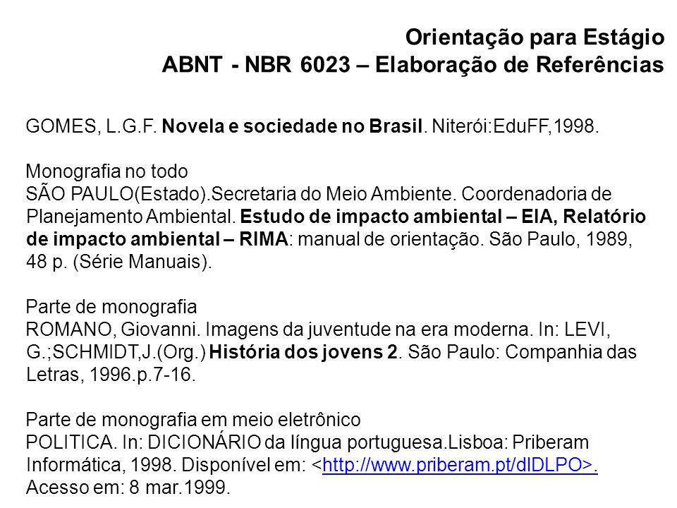 Orientação para Estágio ABNT - NBR 6023 – Elaboração de Referências