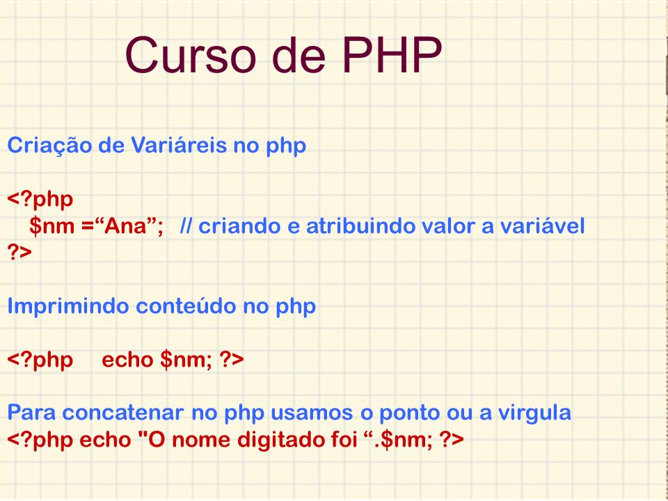 Curso de PHP Criação de Variáreis no php < php