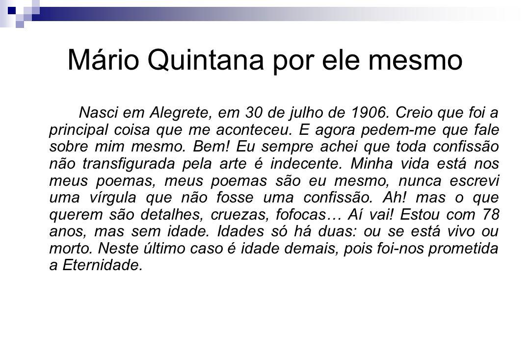 Mário Quintana por ele mesmo