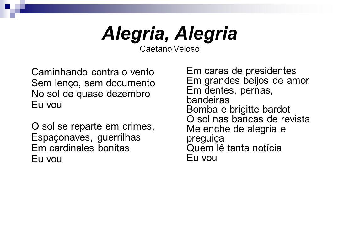 Alegria, Alegria Caetano Veloso