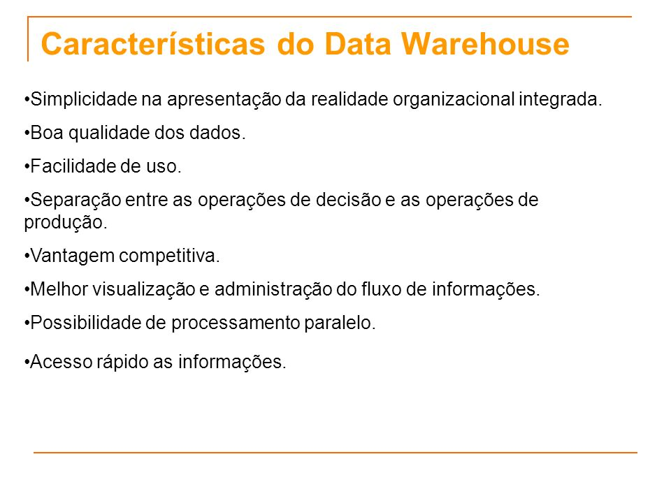 Características do Data Warehouse