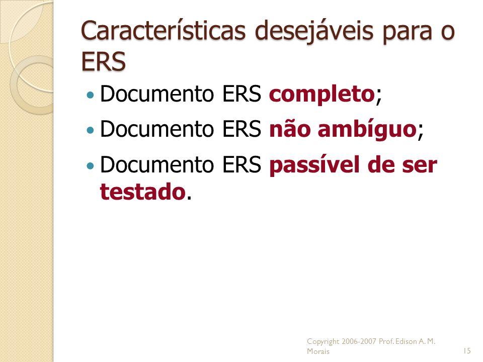 Características desejáveis para o ERS
