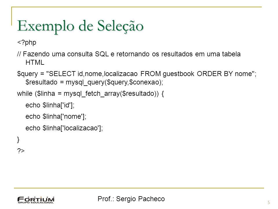 Exemplo de Seleção < php