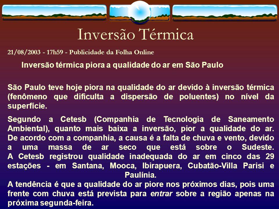 Inversão Térmica Inversão térmica piora a qualidade do ar em São Paulo