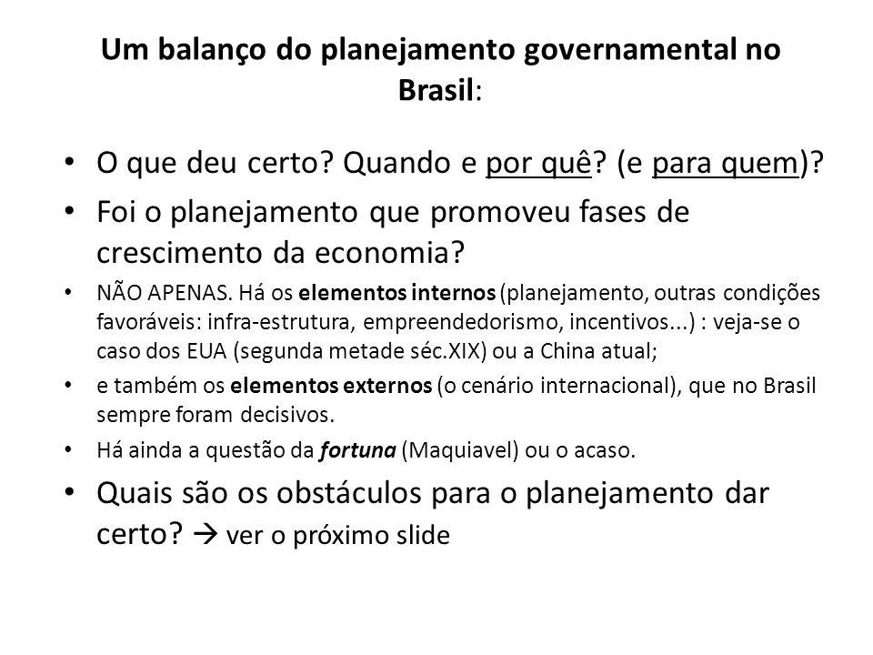 Um balanço do planejamento governamental no Brasil: