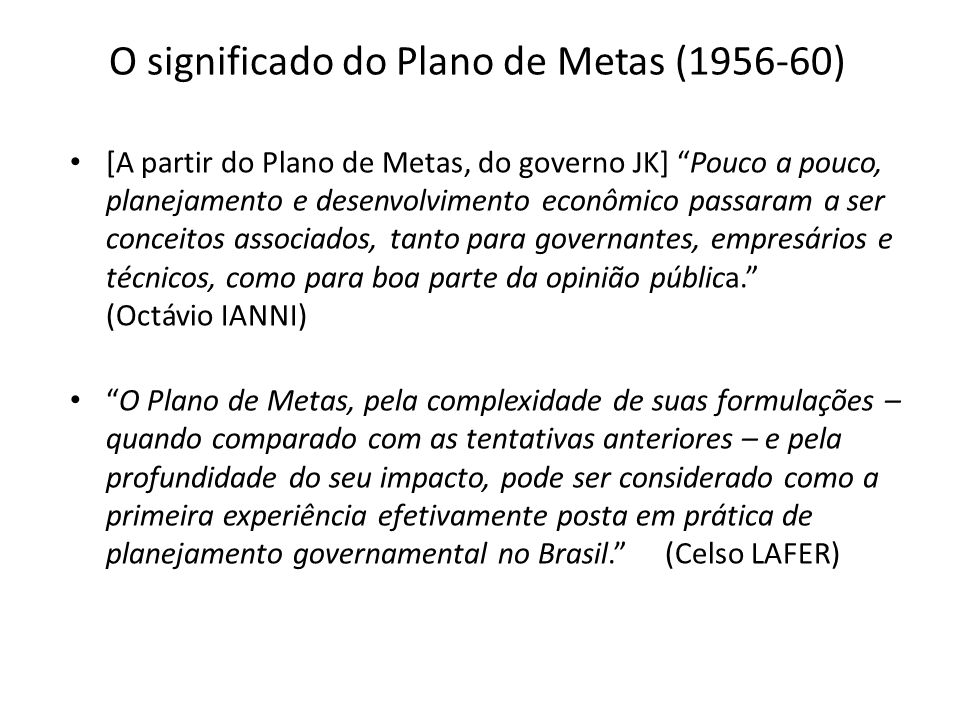 O significado do Plano de Metas (1956-60)