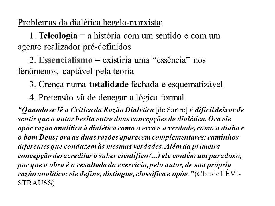 Problemas da dialética hegelo-marxista:
