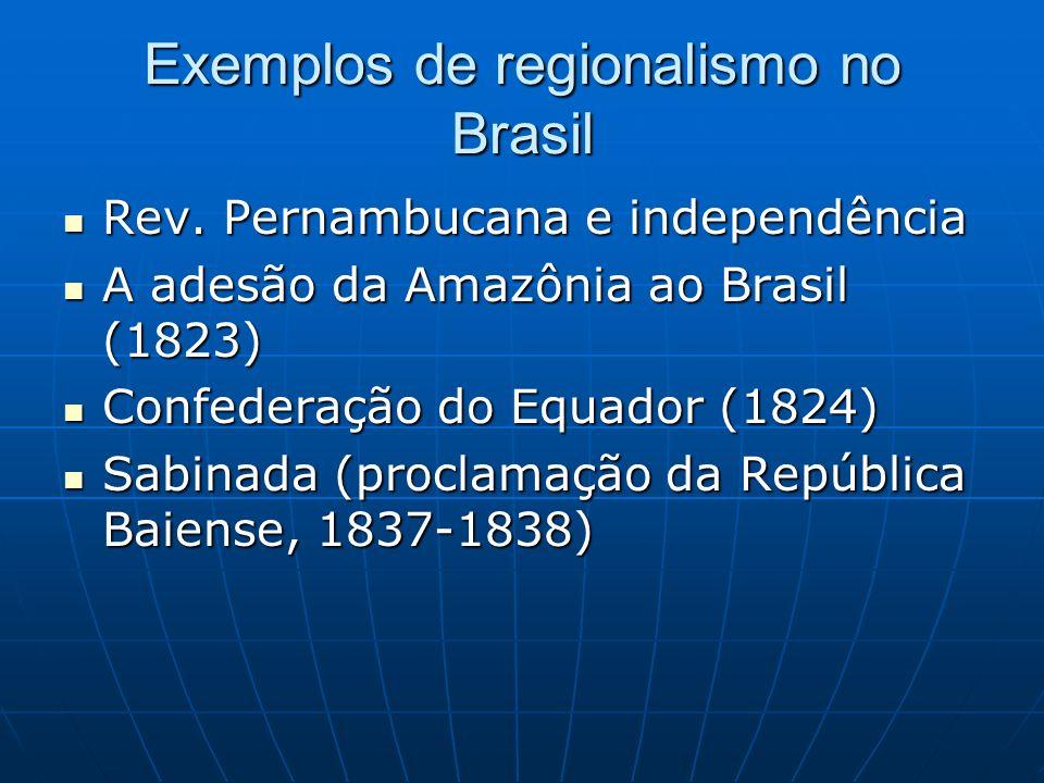 Exemplos de regionalismo no Brasil
