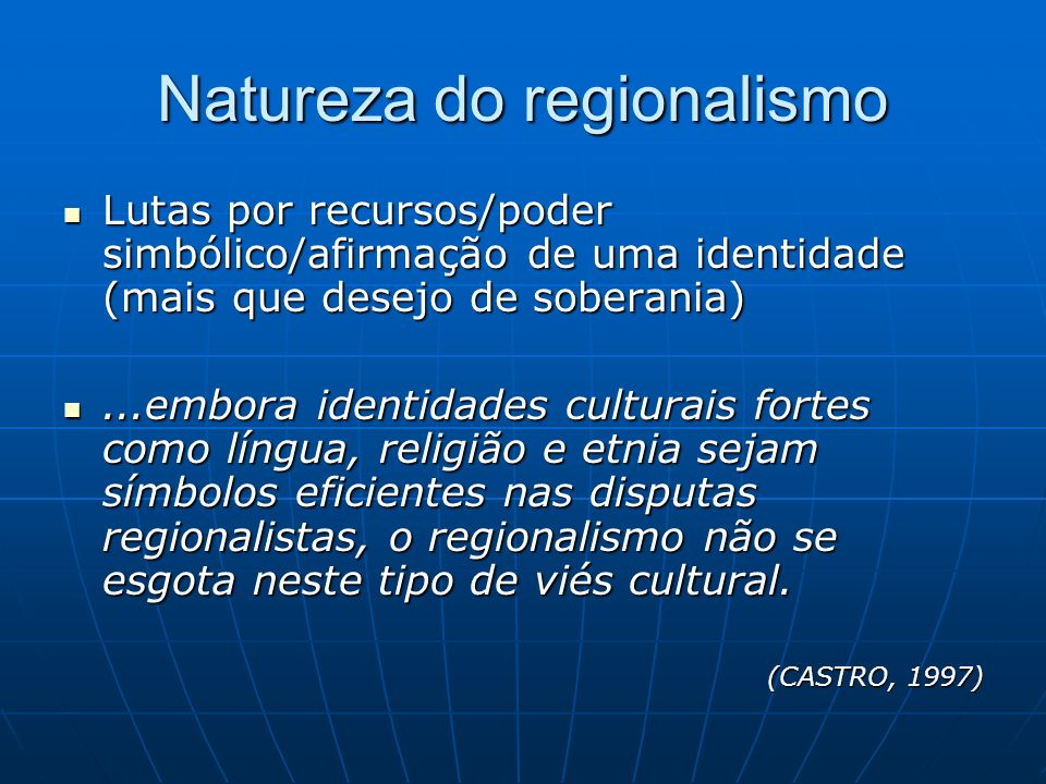 Natureza do regionalismo