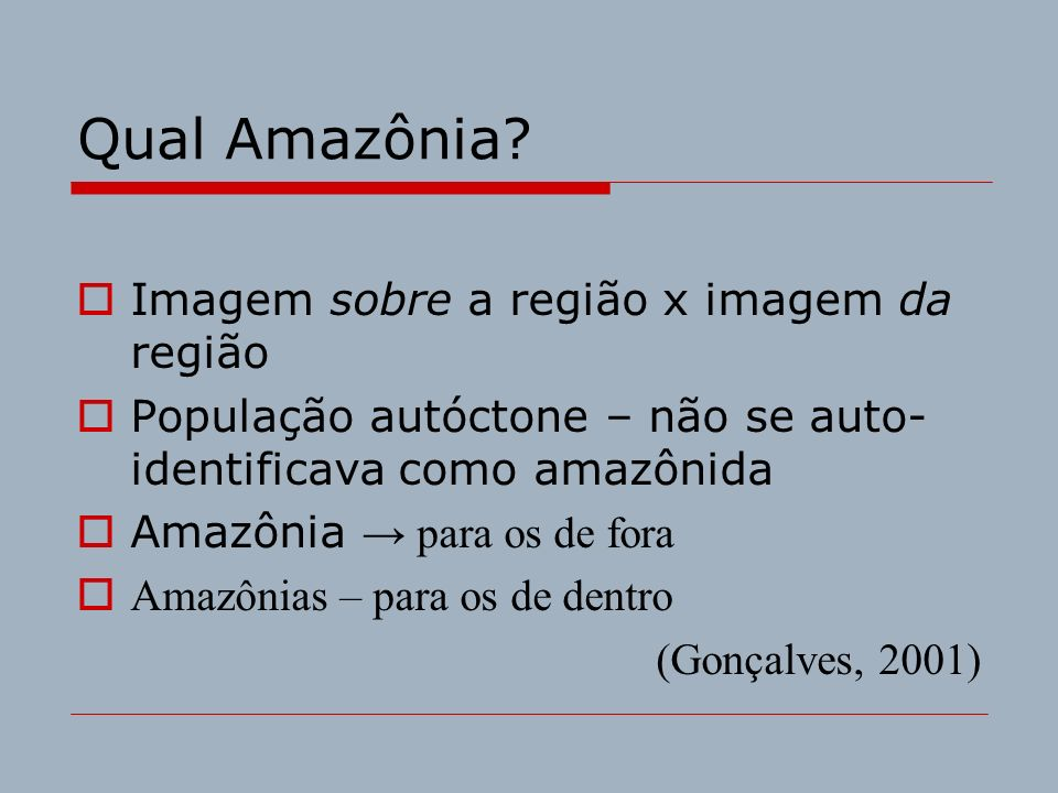 Qual Amazônia Imagem sobre a região x imagem da região