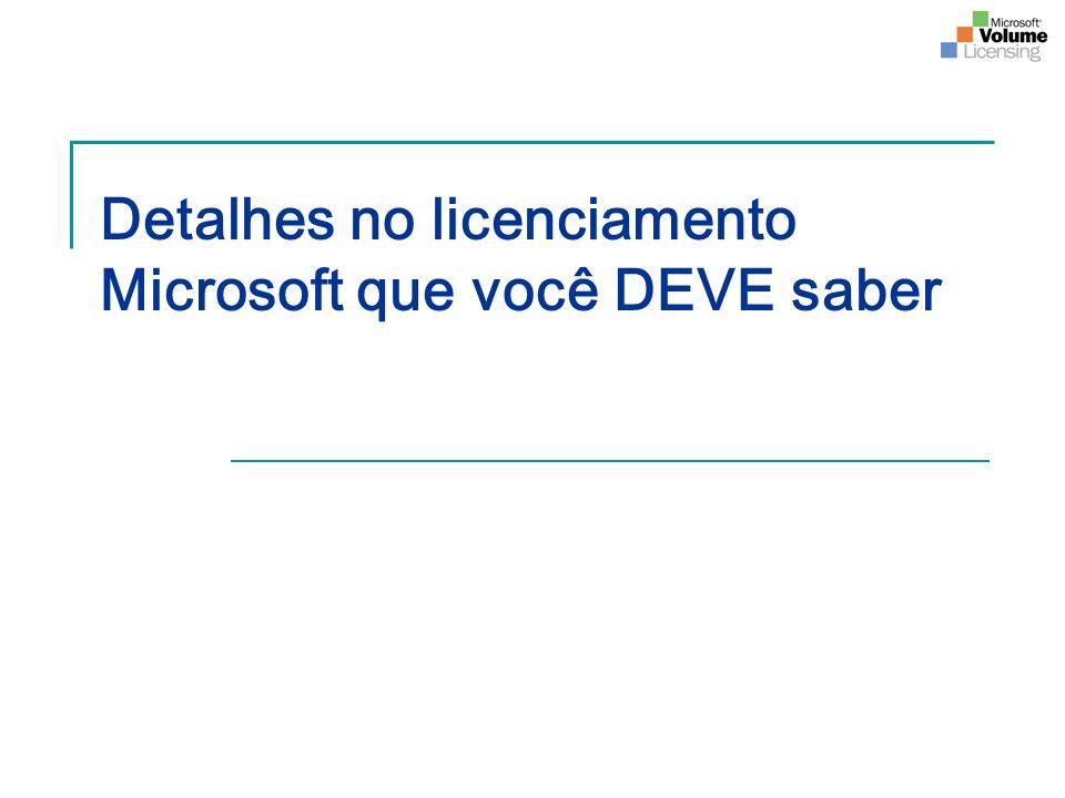 Detalhes no licenciamento Microsoft que você DEVE saber