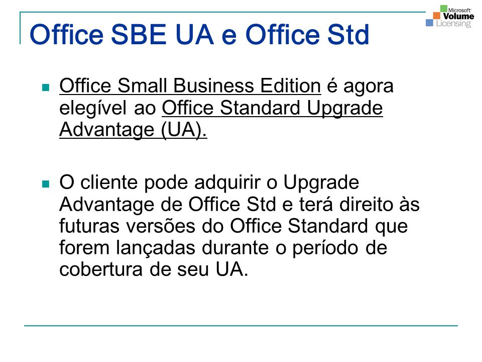 Office SBE UA e Office Std