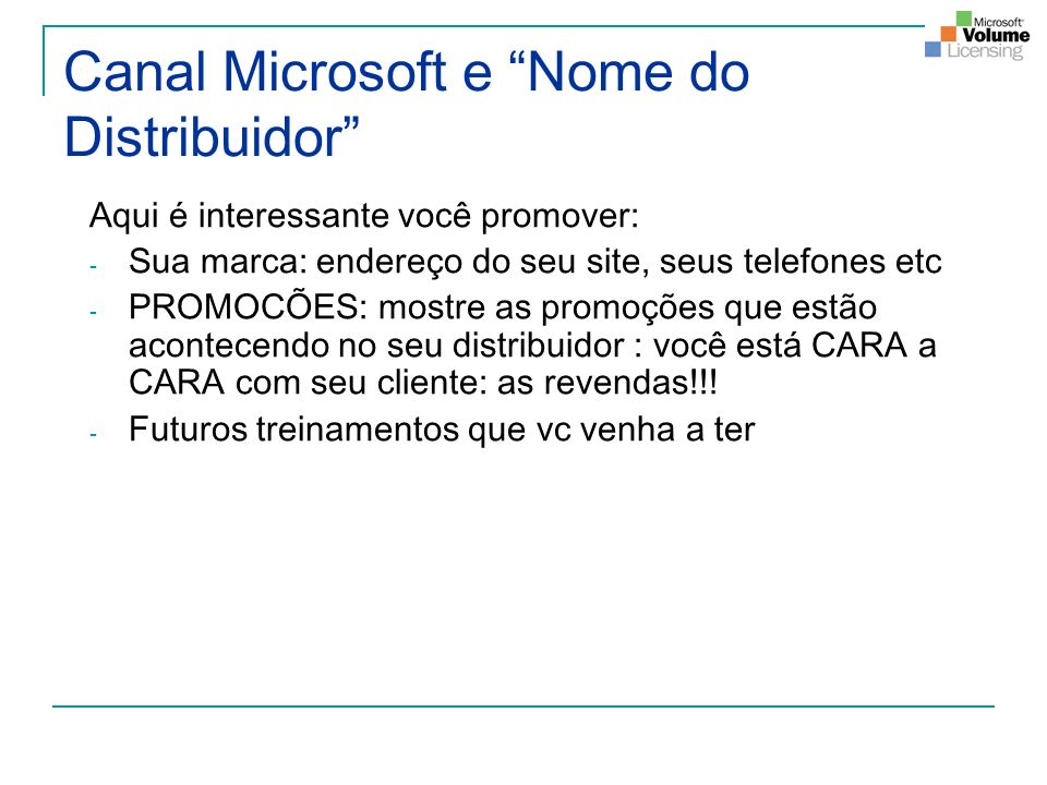 Canal Microsoft e Nome do Distribuidor